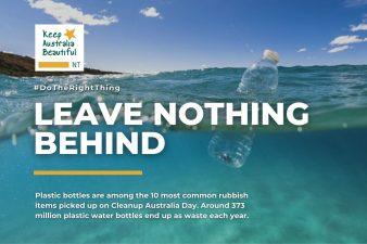 Leave Nothing Behind: Plastic water Bottles